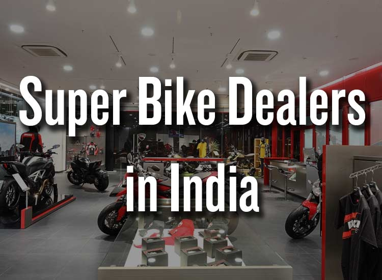 super-bike-dealers-india